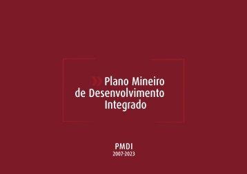 Plano Mineiro de Desenvolvimento Integrado - PMDI, 2007 - 2023