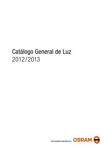 Catálogo General de Luz 2012/2013 - Osram