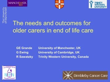 The needs and outcomes for older carers in end of life care