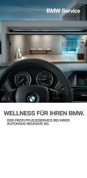 BMW Autohaus Neuhaus - Wellness für Ihren BMW