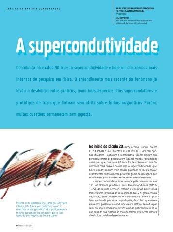 Descoberta há exatos 90 anos, a supercondutividade é hoje ... - CBPF