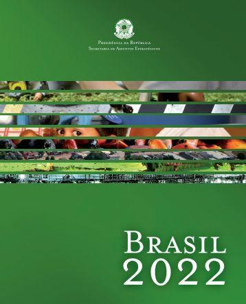 Plano Brasil 2022 - Secretaria de Assuntos Estratégicos