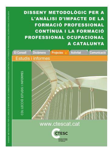 disseny metodològic per a l'anàlisi d'impacte de la formació ... - ctesc