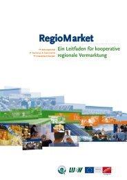 RegioMarket: Ein Leitfaden für kooperative regionale Vermarktung