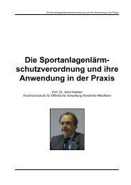 Die Sportanlagenlärm- schutzverordnung und ihre Anwendung in ...