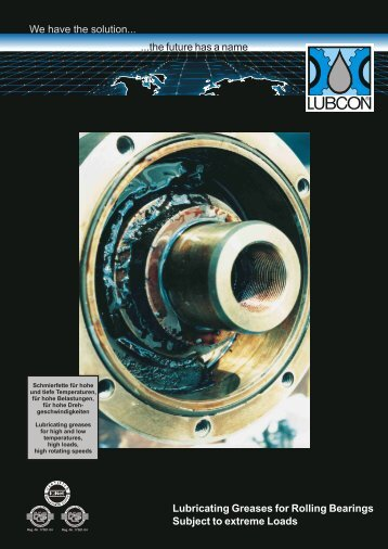 LUBCON Greases for Bearings Subject to Extreme Loads - eng ...