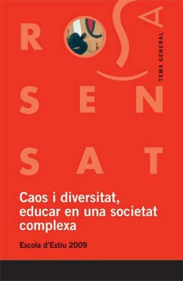 Escola d'estiu 2009: Caos i diversitat, educar - Associació de ...