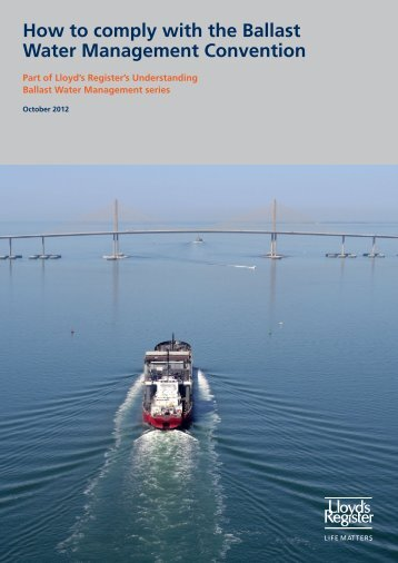 How to comply with the Ballast Water ... - Lloyd's Register