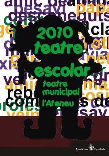 Programa de Teatre Escolar 2010 - Anoiadiari.cat