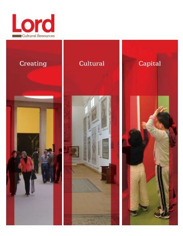 Creating Cultural Capital - Lord Cultural Resources