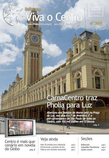 CarnaCentro traz Pholia para Luz - Viva o Centro