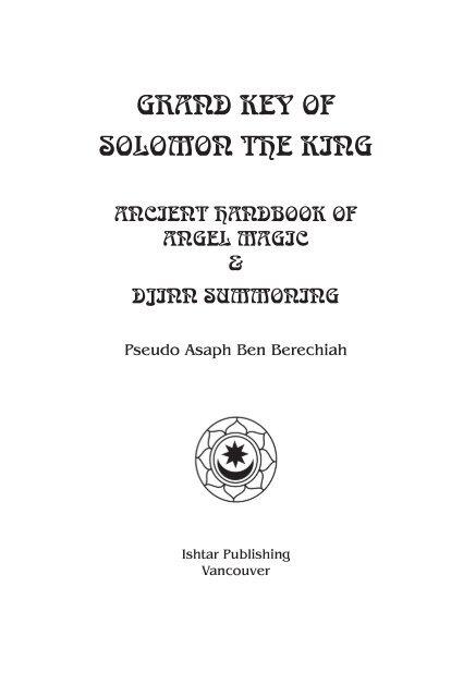 Grand Key OF SOLOmOn The KinG - Ishtar Publishing