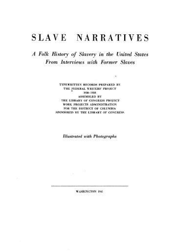 SLAVE NARRATIVES - Library of Congress