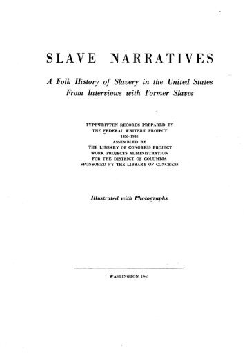 SLAVE NARRATIVES - American Memory - Library of Congress