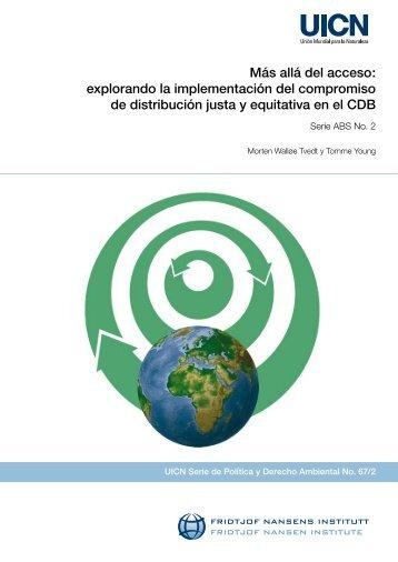 Más allá del acceso: explorando la implementación del ... - IUCN