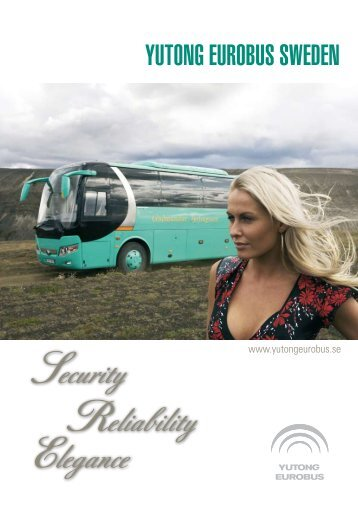 YUTONG EUROBUS SWEDEN Reliability Security Elegance
