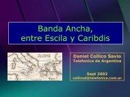 Banda Ancha, entre Escila y Caribdis
