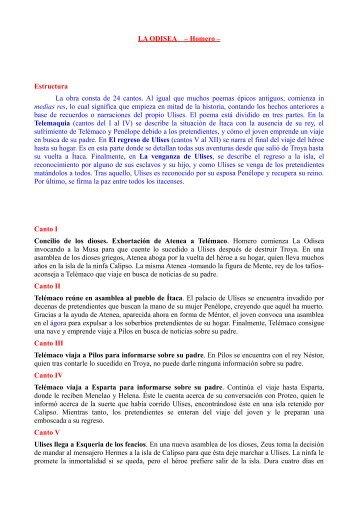 LA ODISEA – Homero – Estructura La obra consta de 24 cantos. Al ...