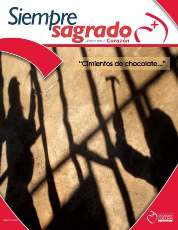 """Cimientos de chocolate..."" - Colegio Sagrado Corazon Mexico"