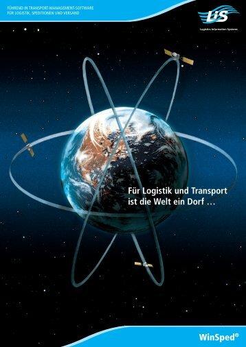 Für Logistik und Transport ist die Welt ein Dorf … WinSped® - LIS AG
