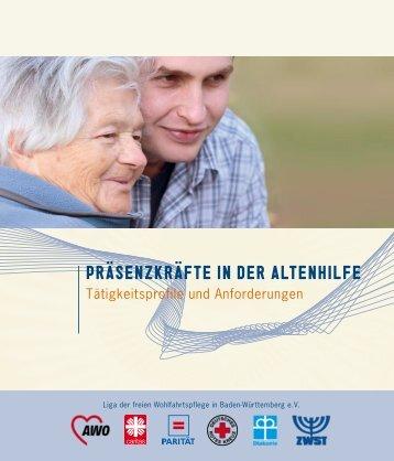 Präsenzkräfte in der Altenhilfe - Liga der freien Wohlfahrtspflege in ...