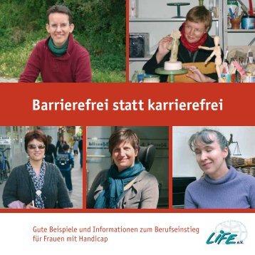 Barrierefrei statt karrierefrei - Broschüre (Bildversion) - LIFE eV