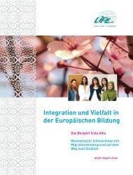 Integration und Vielfalt in der Europäischen Bildung (5 MB) - LIFE eV
