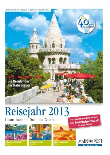 Leserreisen Sonderbeilage 1 - gültig bis August 2013 - Main-Post
