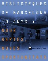 Biblioteques 10 anys + - Ajuntament de Barcelona