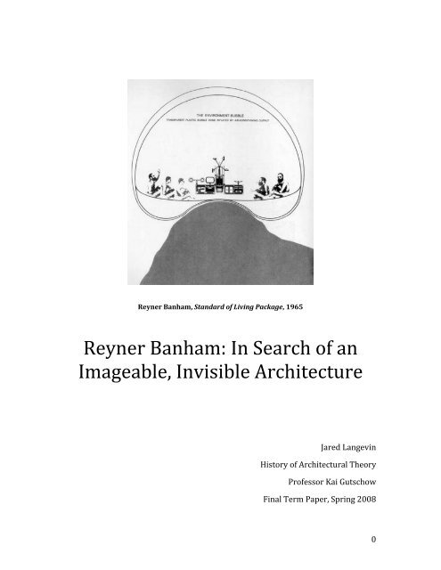 Reyner Banham: In Search of an Imageable, Invisible Architecture