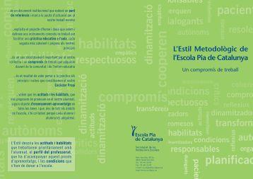 Estil Metodològic - Escola Pia de Catalunya