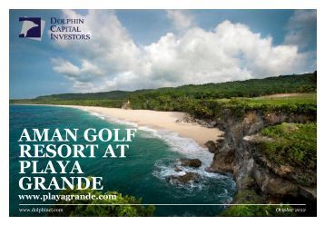 aman golf resort at playa grande - Dolphin Capital Investors