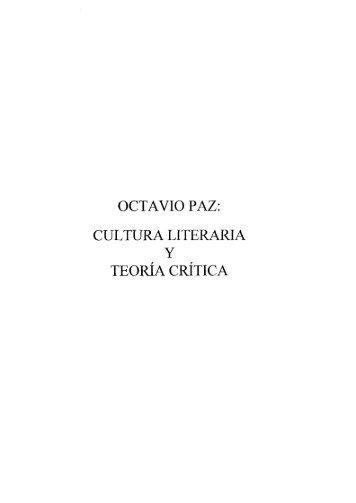 octavio paz: cultura literaria y teoria critica - Universidad ...