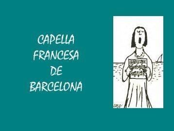 Presentació de la coral CAPELLA FRANCESA DE ... - Aldea Global
