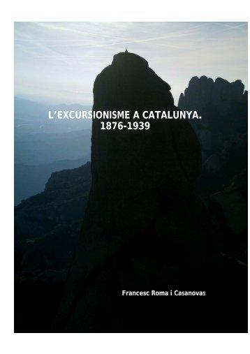 l'excursionisme a catalunya. 1876-1939 - Francesc Roma i Casanovas