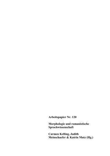 Morphologie und romanistische Sprachwissenschaft. 2005 - KOPS ...