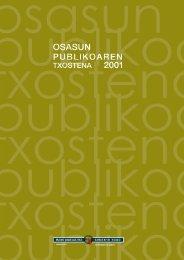 Osasun publikoaren txostena 2001 ( pdf , 500 KB ) - Osakidetza