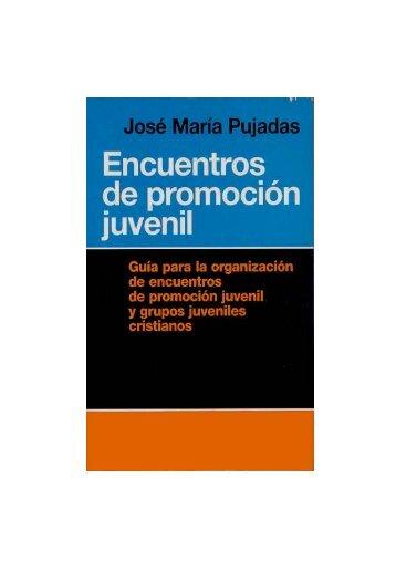 Presbítero José María Pujadas Ferrer - Biblioteca de Pastoral Juvenil