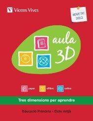 Aula 3D Primària Cicle Mitjà Descarrega't el catàleg - Vicens Vives