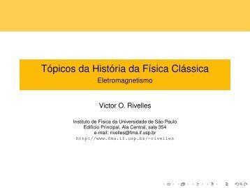 Tópicos da História da Física Clássica - Eletromagnetismo - USP