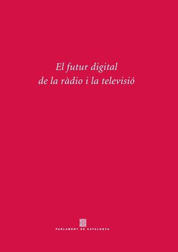 El futur digital de la ràdio i la televisió - Parlament de Catalunya