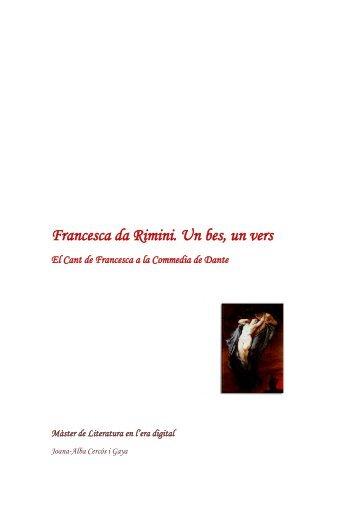 Francesca da Rimini. Un bes, un vers. El Cant de ... - Hermeneia