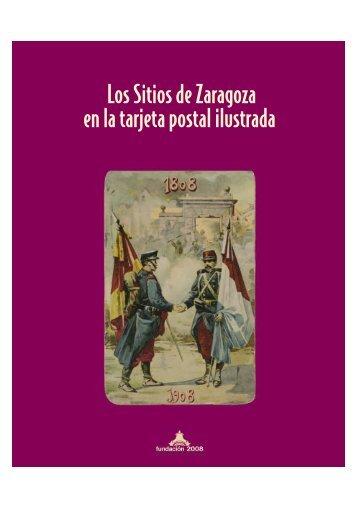 Los Sitios de Zaragoza en la tarjeta postal ilustrada - Diputación ...