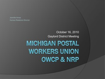 Michigan Postals Workers Union OWCP & NRP - Western Michigan ...