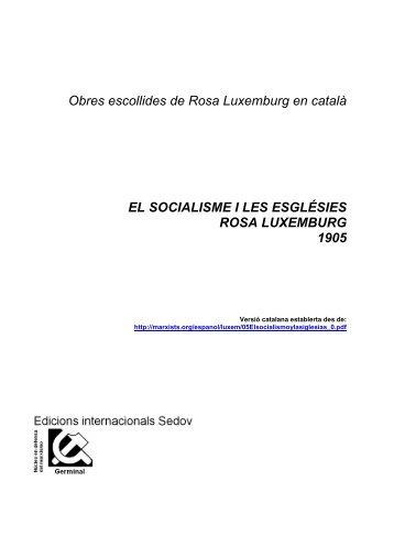 Obres escollides de Rosa Luxemburg en català EL SOCIALISME I ...