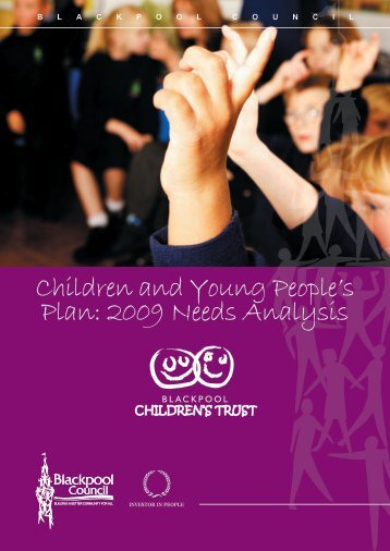 Children and Young People's Plan: 2009 Needs ... - Blackpool Council