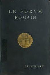 Le forum romain son histoire et ses monuments