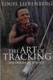 The Art of Tracking: The Origin of Science, by Louis ... - CyberTracker