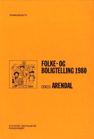 Folke- og boligtelling 1980. 0903 Arendal - Statistisk sentralbyrå