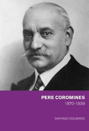 1870-1939 Pere Coromines - Fundació Josep Irla